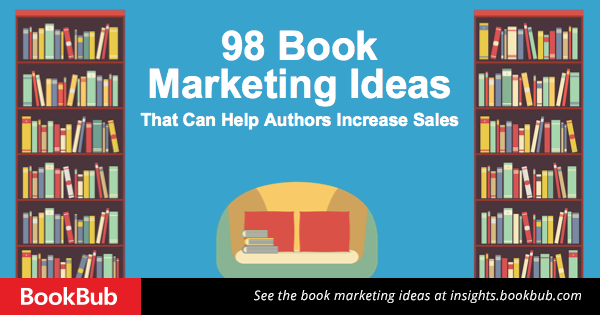 98 Book Marketing Ideas for Authors