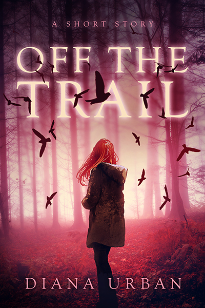 Off The Trail - A Short Story;