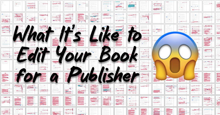 What it's Like to Edit Your Book for a Publisher
